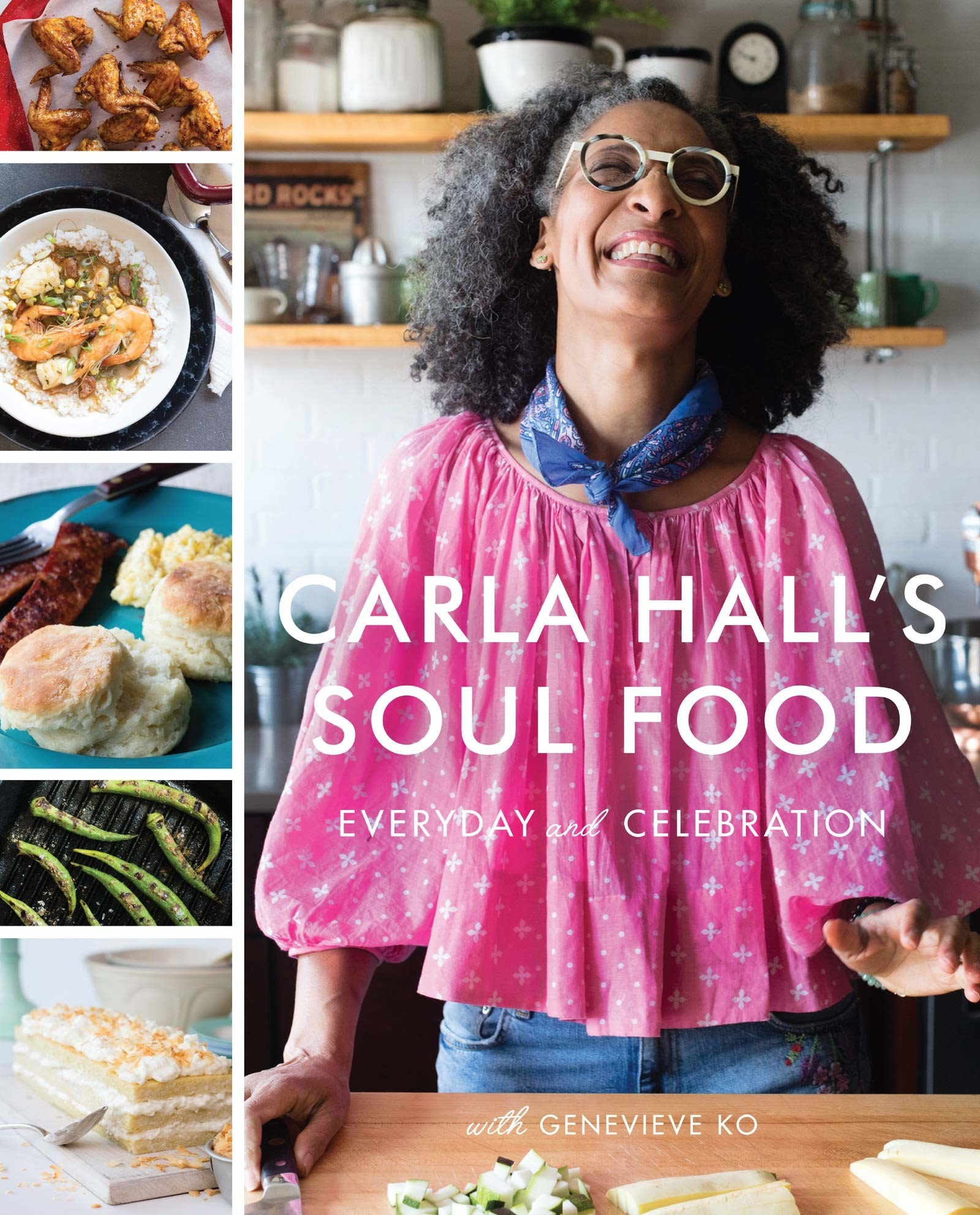 The cover of the book featuring author and chef Carla Hall