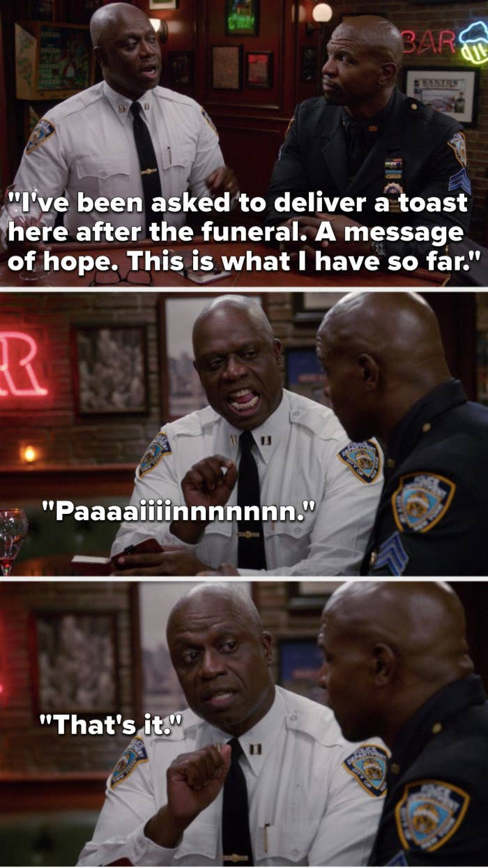 """Holt says, """"I've been asked to deliver a toast here after the funeral, a message of hope, yhis is what I have so far, Paaaaiiiinnnnnnn, that's it"""""""