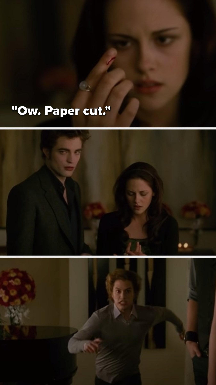 "Bella says, ""Ow. Paper cut,"" and Jasper runs at her"