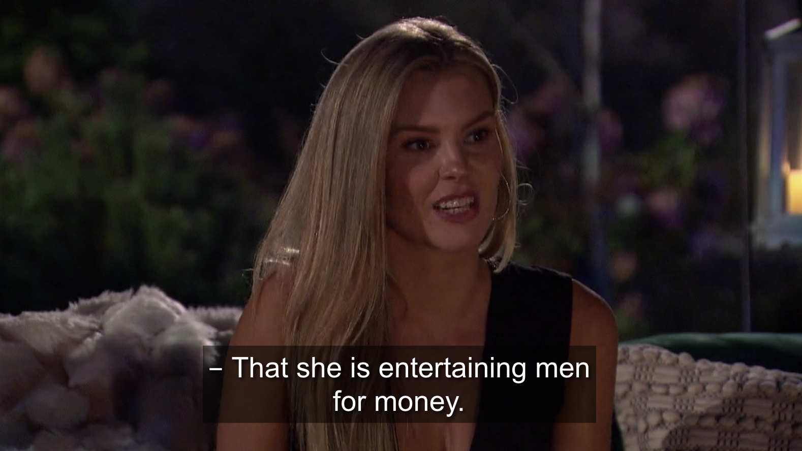 Anna saying that Brittany is entertaining men for money