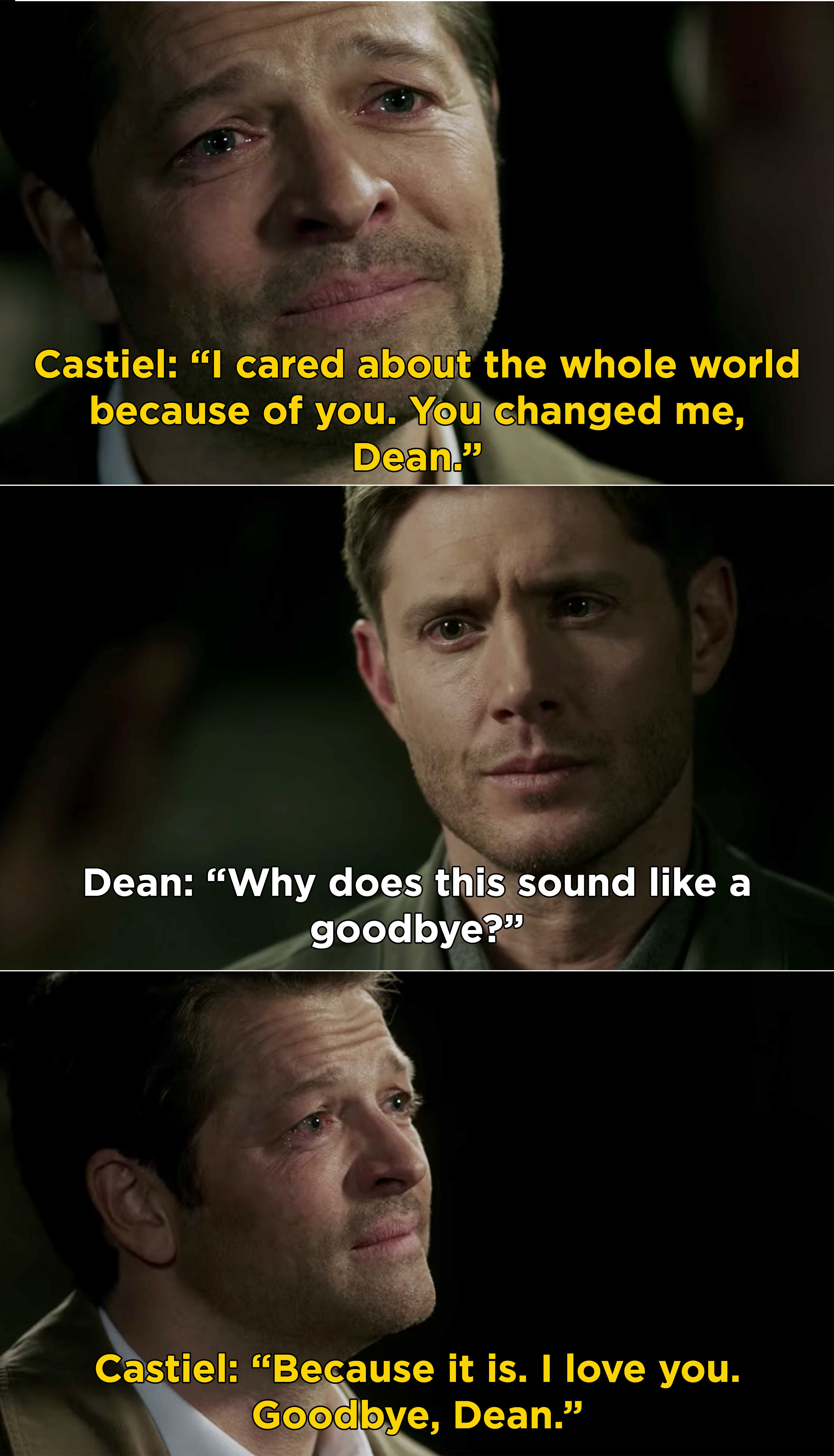 """Castiel weeping and telling Dean that he """"cared about the whole world"""" because of him and that he loves him"""