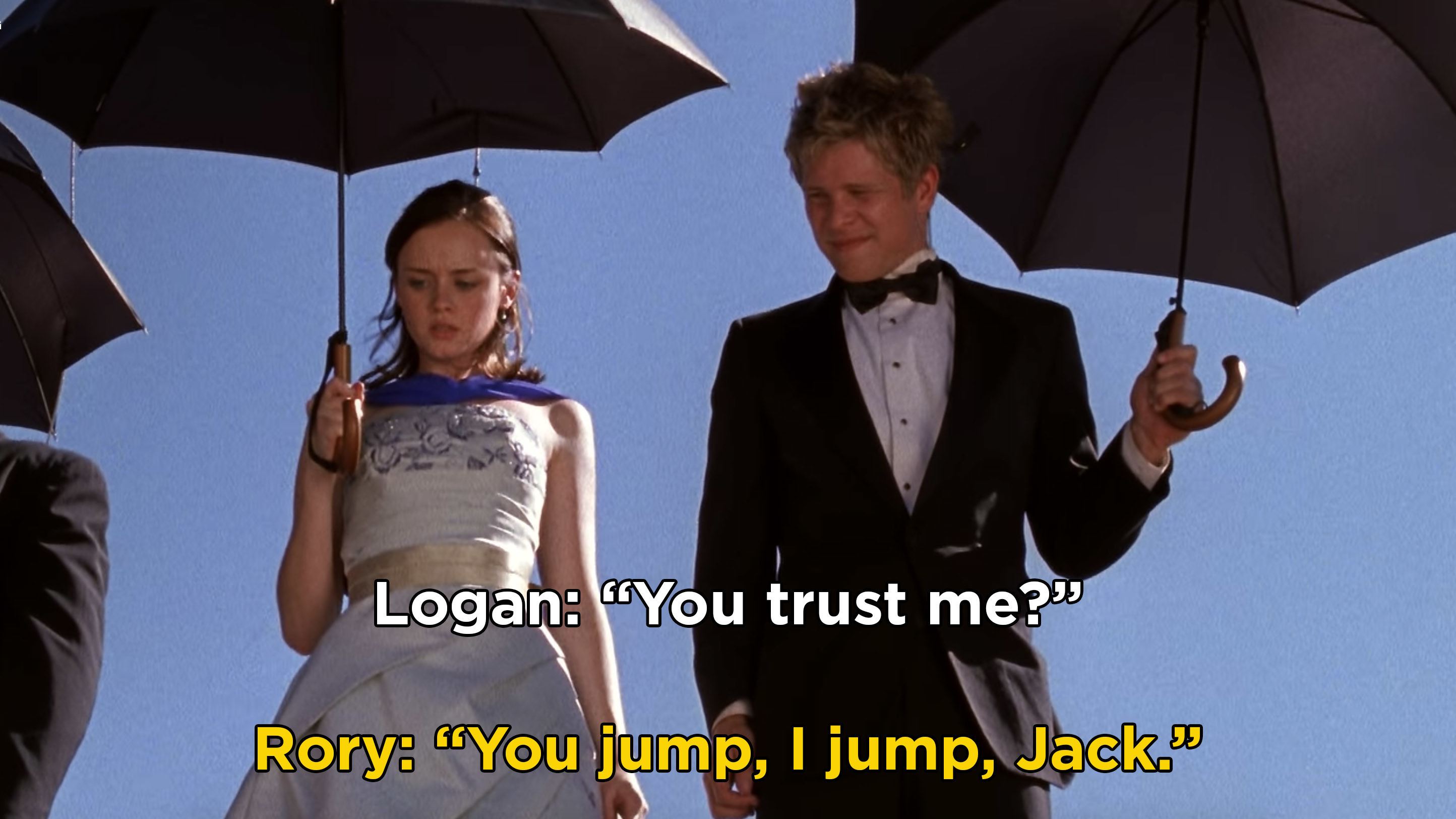 """Logan asking Rory, """"You trust me?"""" and Rory responding with, """"You jump, I jump, Jack"""""""