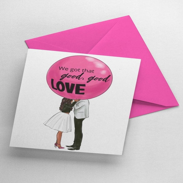 """Card with two people in kissing position with faces covered by a balloon that says, """"we got the good, good love"""""""