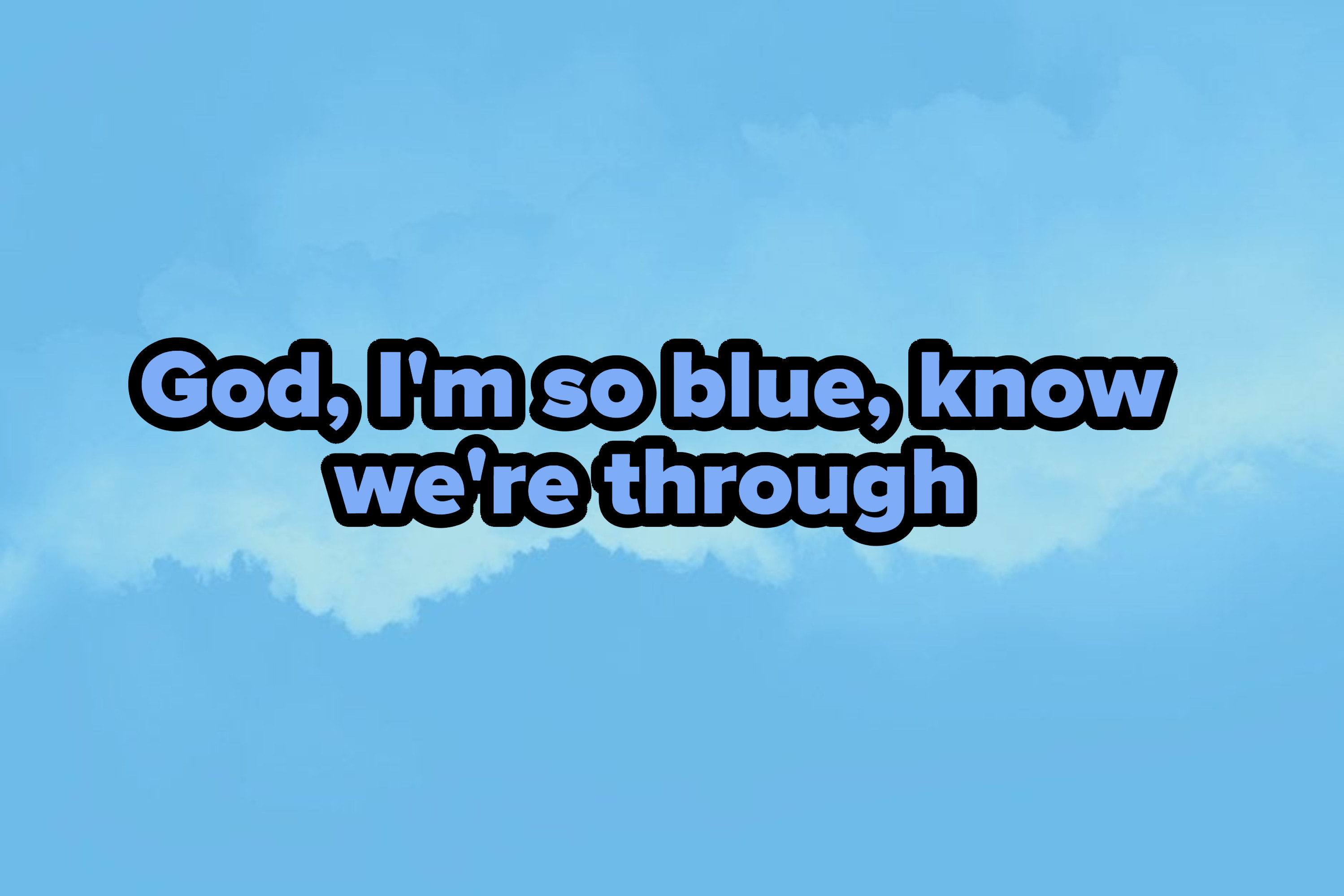 Blue background with lyrics form drivers license