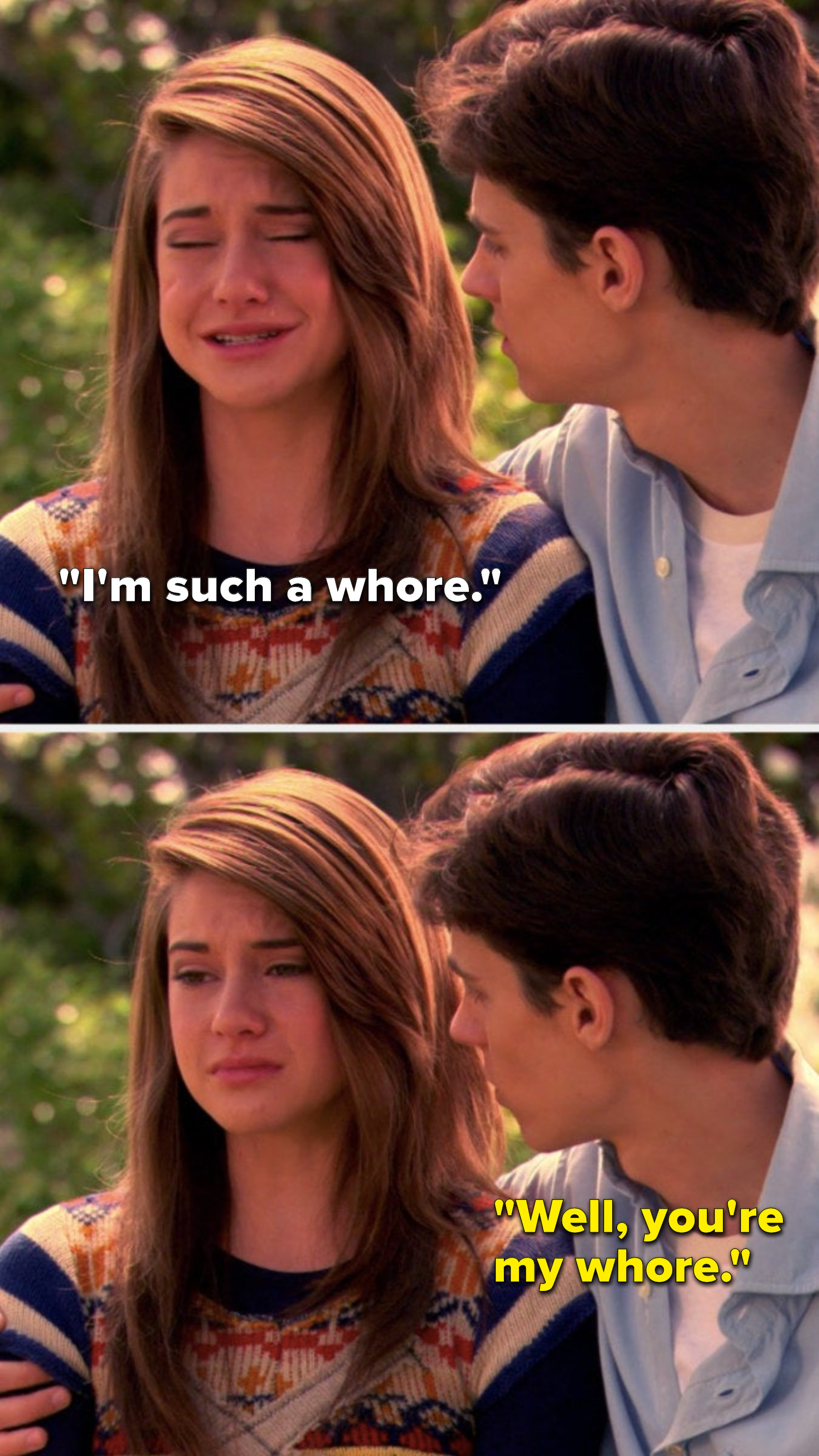 """Amy cries and says """"I'm such a whore,"""" and Ben says, """"Well, you're my whore"""""""
