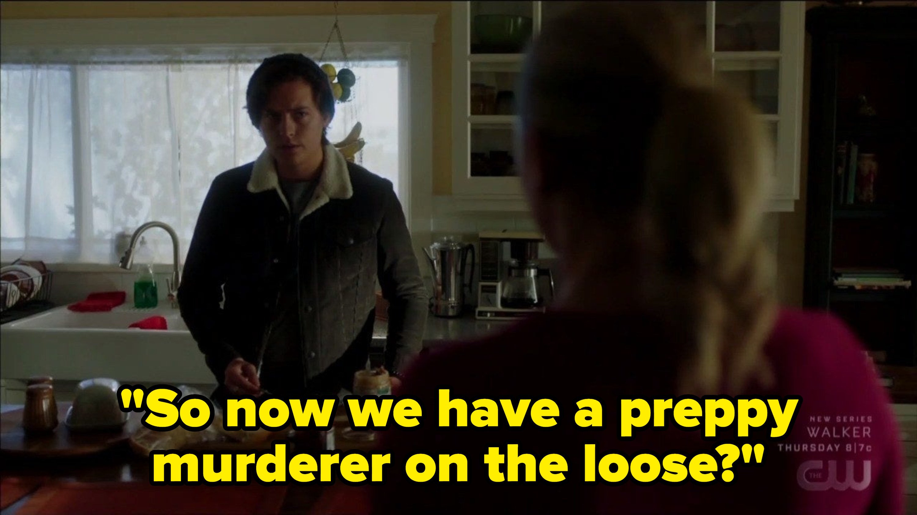 Jughead saying there's a preppy murderer on the loose