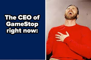 The CEO of GameStop right now: Laughing man