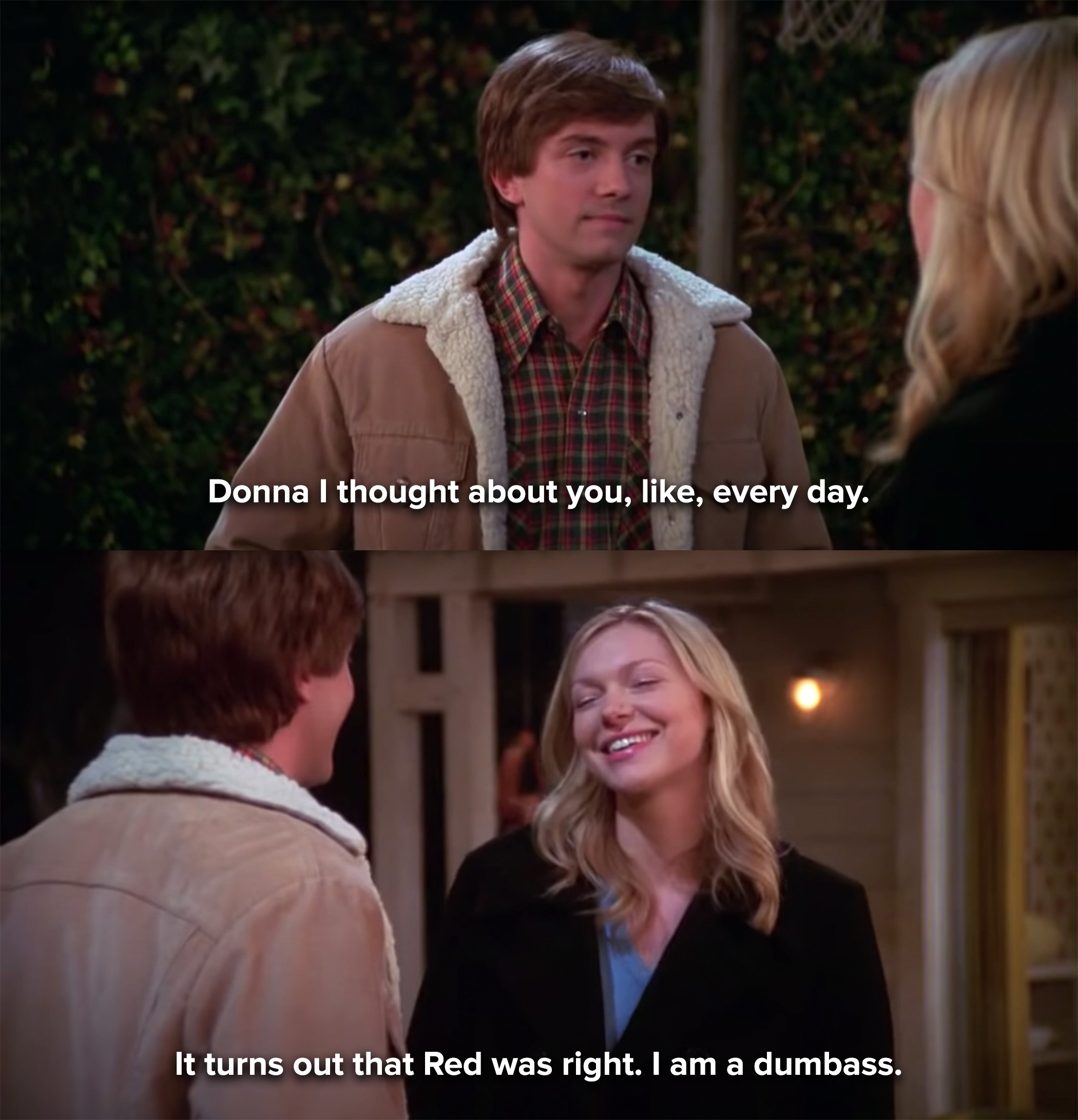 Eric tells Donna that Red was right about him being a dumbass