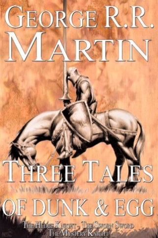 """Cover of """"Three Tales of Dunk & Egg"""" featuring a knight on horseback"""