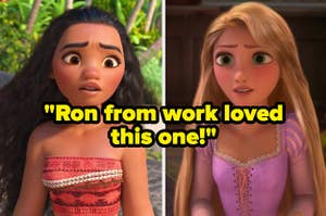 """""""Ron from work loved this one!"""" over Moana and Rapunzel"""