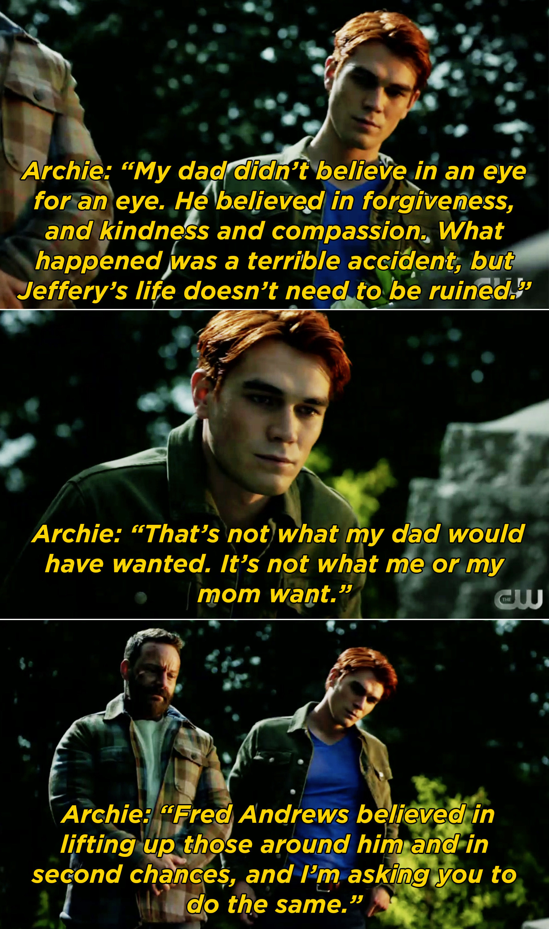 """A voiceover of Archie saying that Fred believed in forgiveness and Archie and his mom want to honor his legacy and believe in """"lifting up"""" the people around them"""