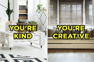 """On the left, a modern living room with a coffee tables covered in succulents labeled """"you're kind,"""" and on the right, a bay window seat covered in throw pillows labeled """"you're creative"""""""