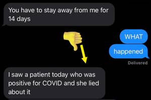 A text conversation where a woman tells her kid she has to isolate for 14 days because her patient lied to her about not having covid