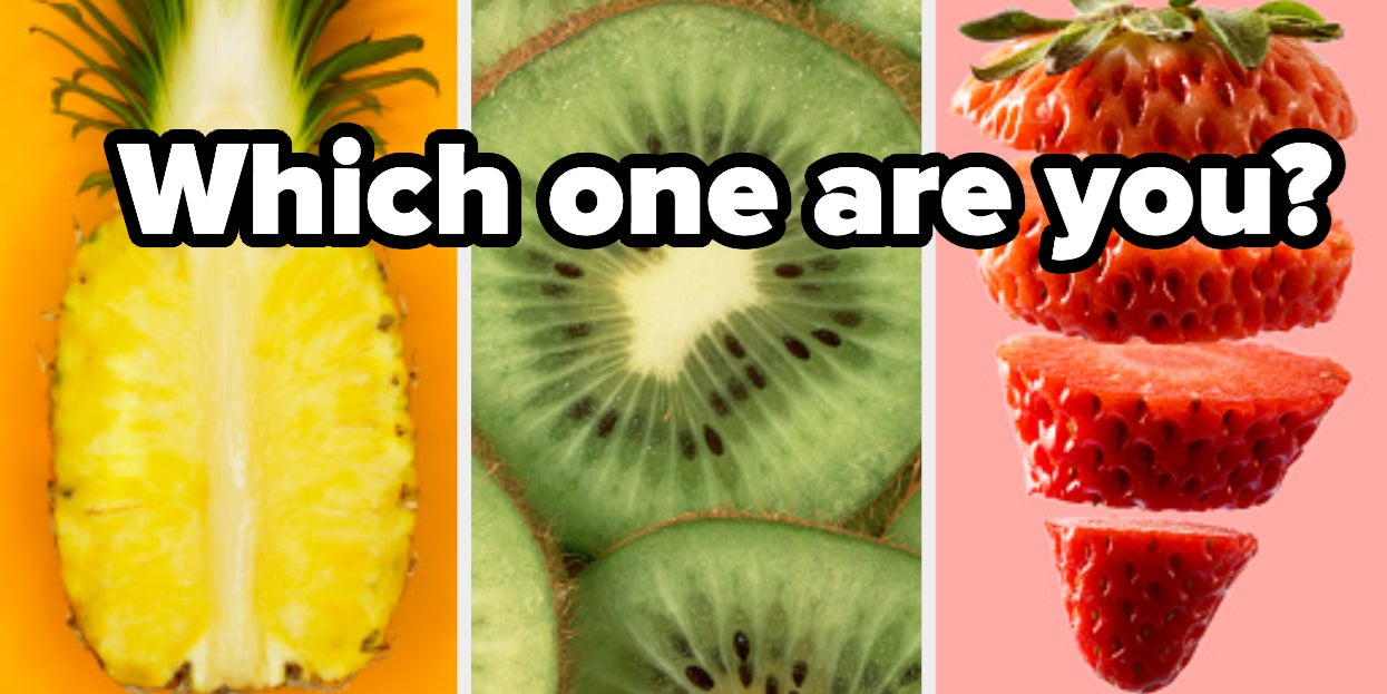 Are You More Like Kiwi Pineapples Or Strawberries