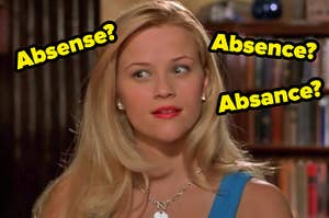 """Reese Witherspoon looks around in confusion as Elle Woods in """"Legally Blonde"""" with different spellings of """"absence"""" around her face"""