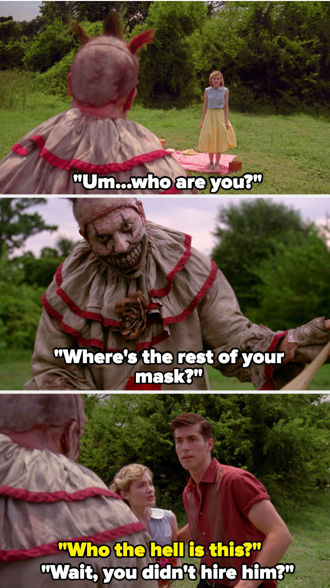 Twisty approaches a girl at a picnic, who asks who he is and where the rest of his mask is. Her boyfriend returns, asking who the clown is, and the girl gets scared, thinking her boyfriend had hired him