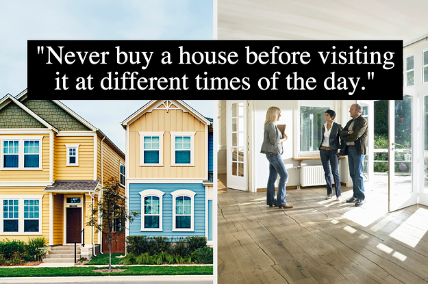 15 Things People Wish They'd Known Before Buying A House