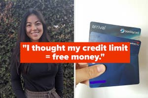 """a woman smiling and a hand holding three credit card with text reading """"i thought my credit limit = free money"""""""