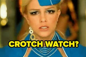 """Britney Spears in the """"Toxic"""" music video flight attendant outfit looks confused with text """"crotch watch?"""""""