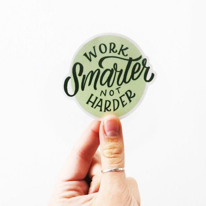 a sticker that says work smarter not harder