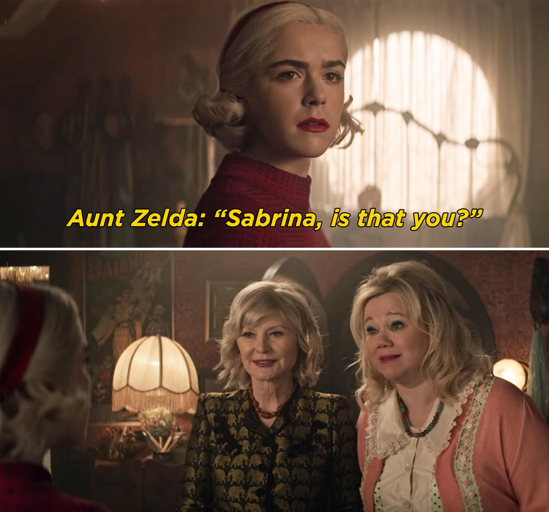 "The original Aunt Zelda saying, ""Sabrina, is that you?"""