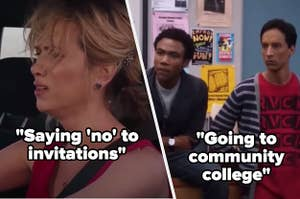 """Annie from """"Bridesmaids"""" with the words """"Saying no to invitations"""" and """"Community"""" with the words """"Going to community college"""""""