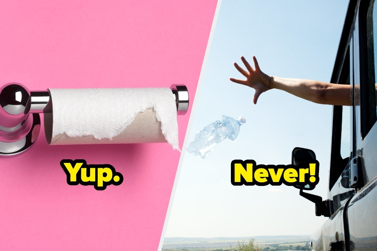 """""""yup"""" under an empty toilet paper roll and """"never"""" over someone littering"""