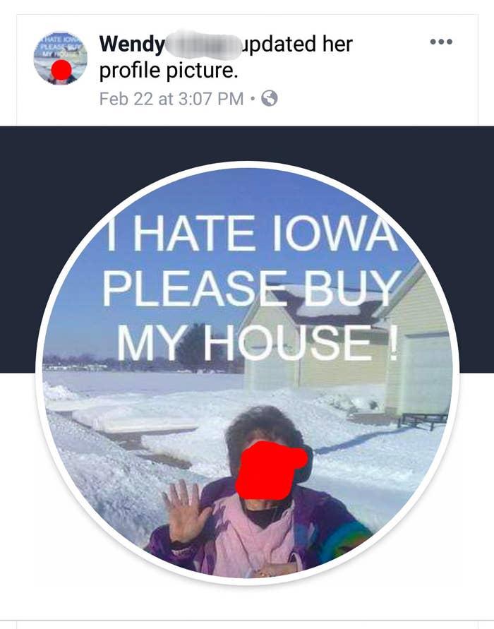 profile pic reading i hate iowa please buy my house