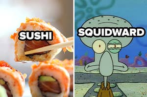 sushi and squidward