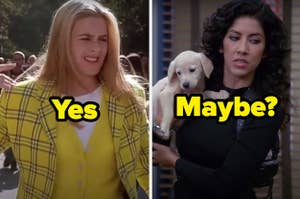 """Yes"" written over Cher from ""Clueless"" and ""Maybe question mark"" written over Rosa from ""Brooklyn Nine-Nine"""