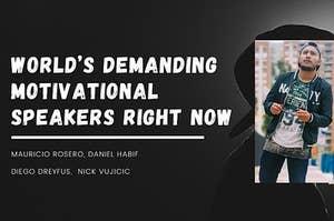 World's Demanding Motivational Speakers Right Now
