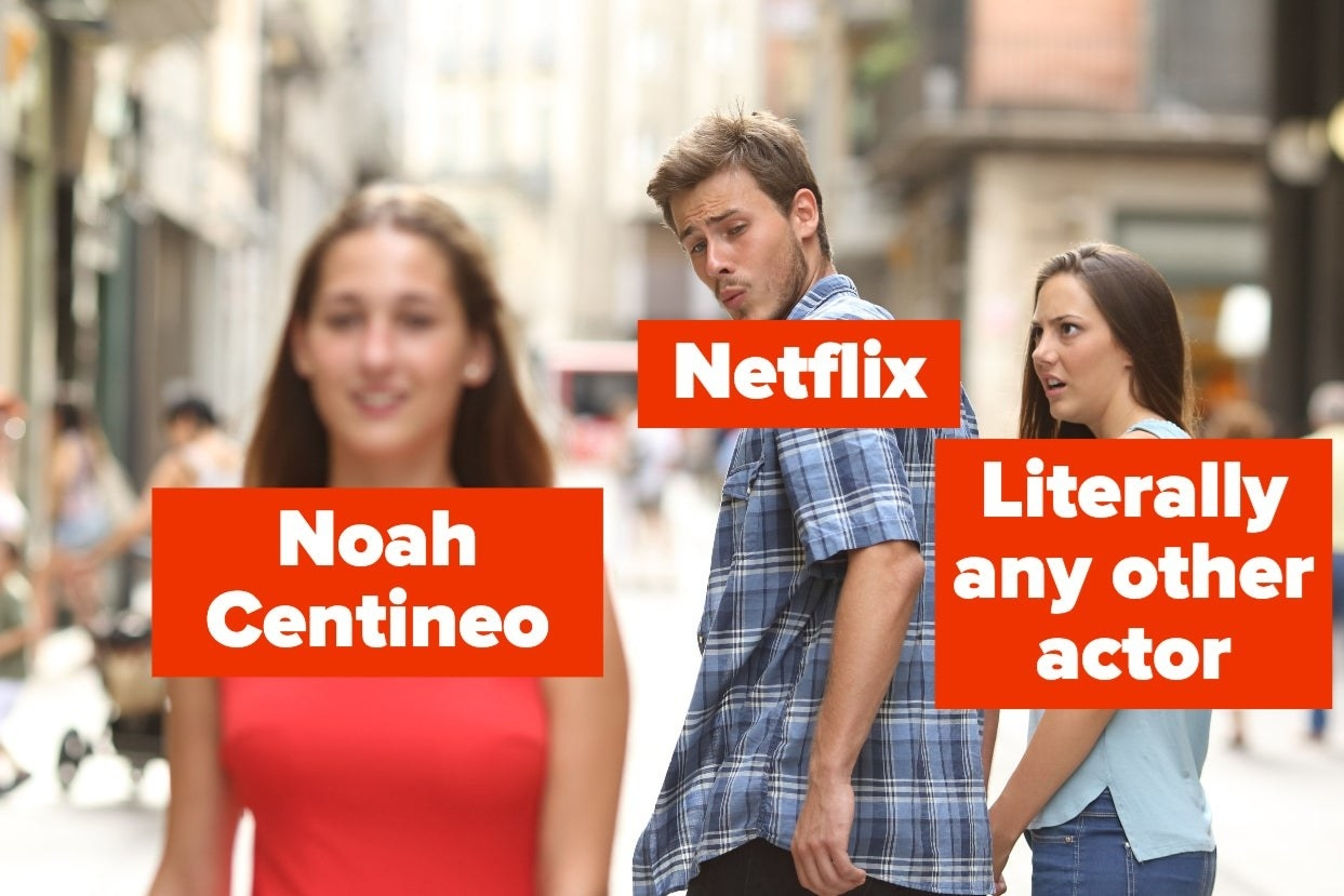 "A man with a caption that says Netflix lustily looking at a beautiful woman with a caption that says Noah Centineo while the man's significant other (with a caption that says ""literally any other actor) looks on disbelief"