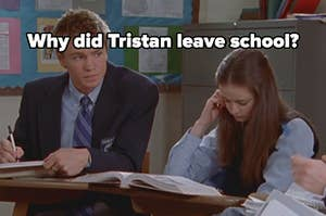 why did tristan leave school?