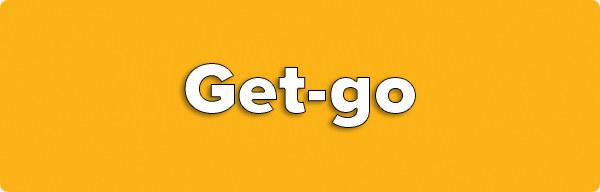 Get-go