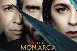 Monarca TV Series on Netflix