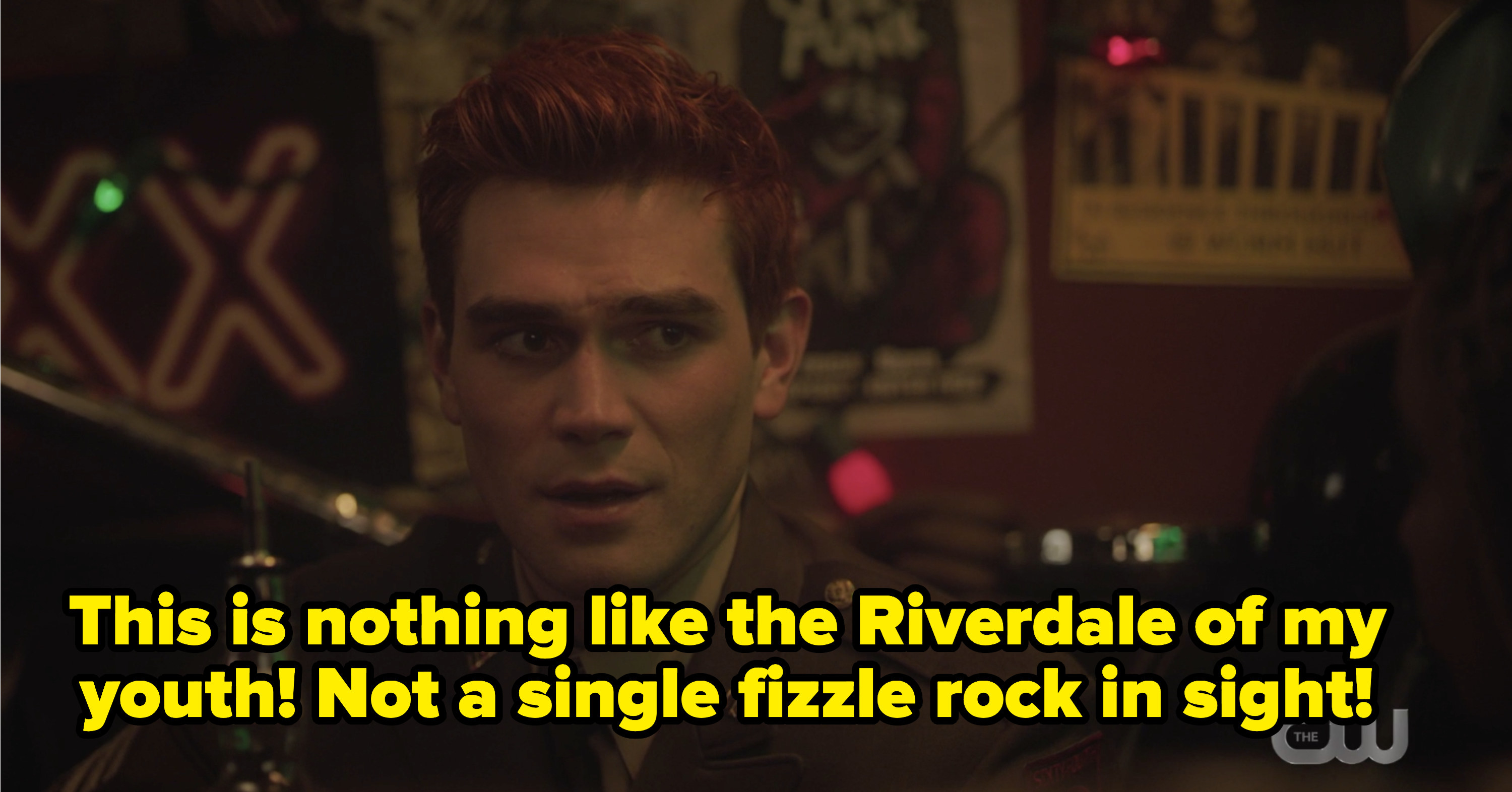 Archie with the caption: This is nothing like the Riverdale of my youth! not a single fizzle rock in sight!