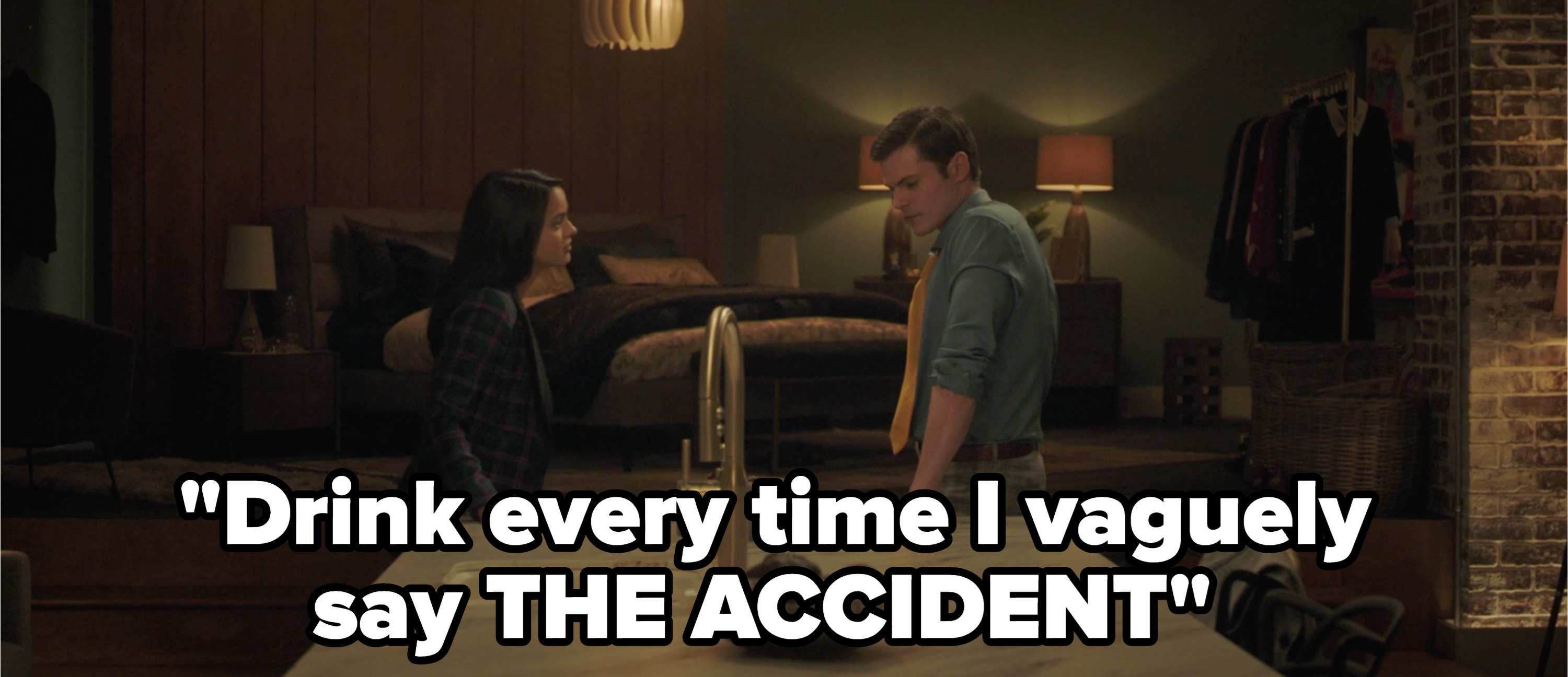 """Veronica and Chadwick with the caption """"drink every time i vaguely say the accident"""""""