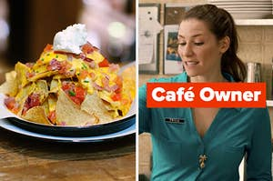 """A pile of nachos and Twyla from Schitt's Creek labeled """"Café Owner"""""""