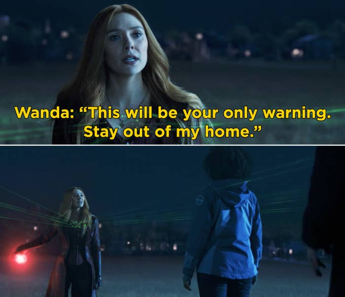 """Wanda saying, """"This will be your only warning. Stay out of my home"""""""