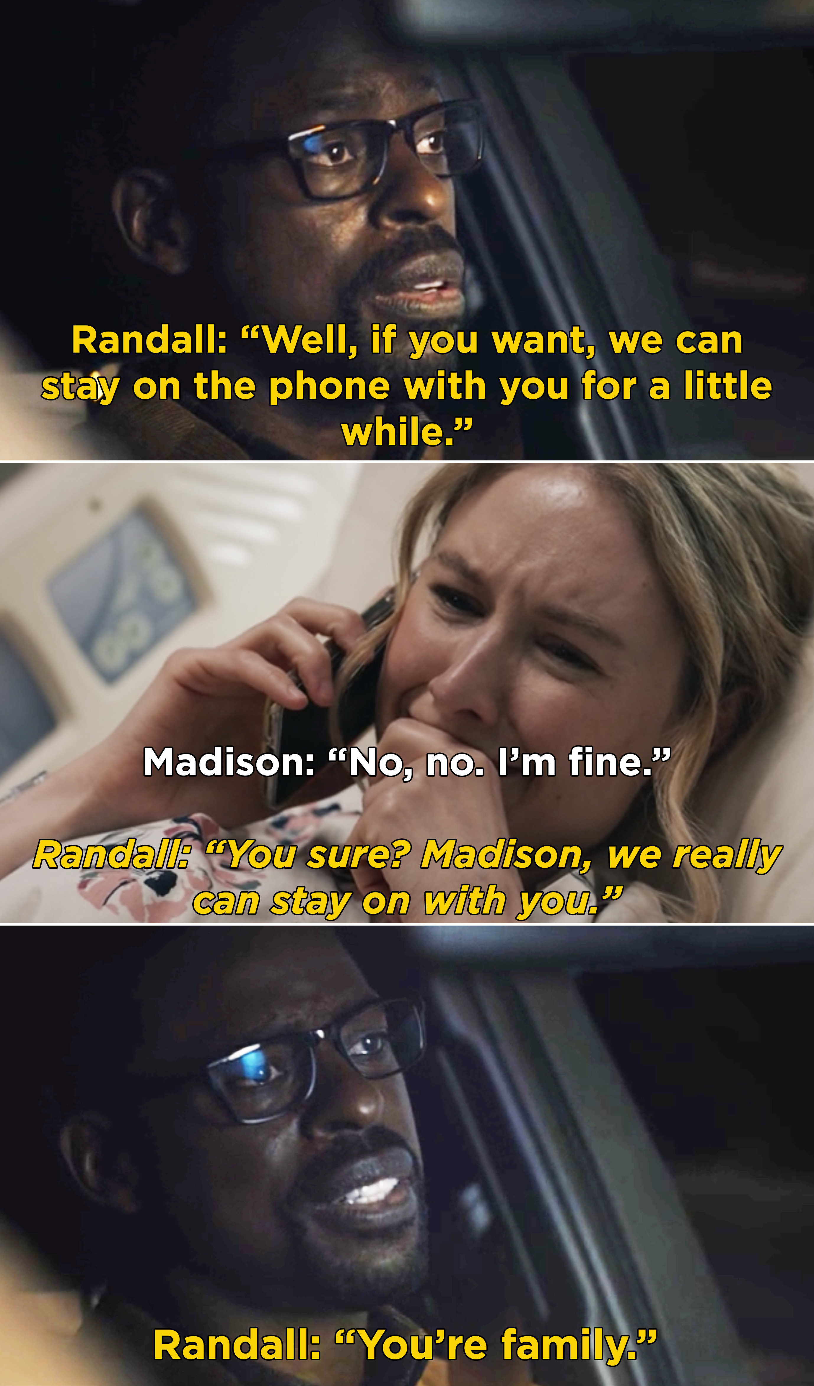 """Madison crying on the phone with Randall, and Randall saying that he and Beth can stay on the phone because """"you're family"""""""