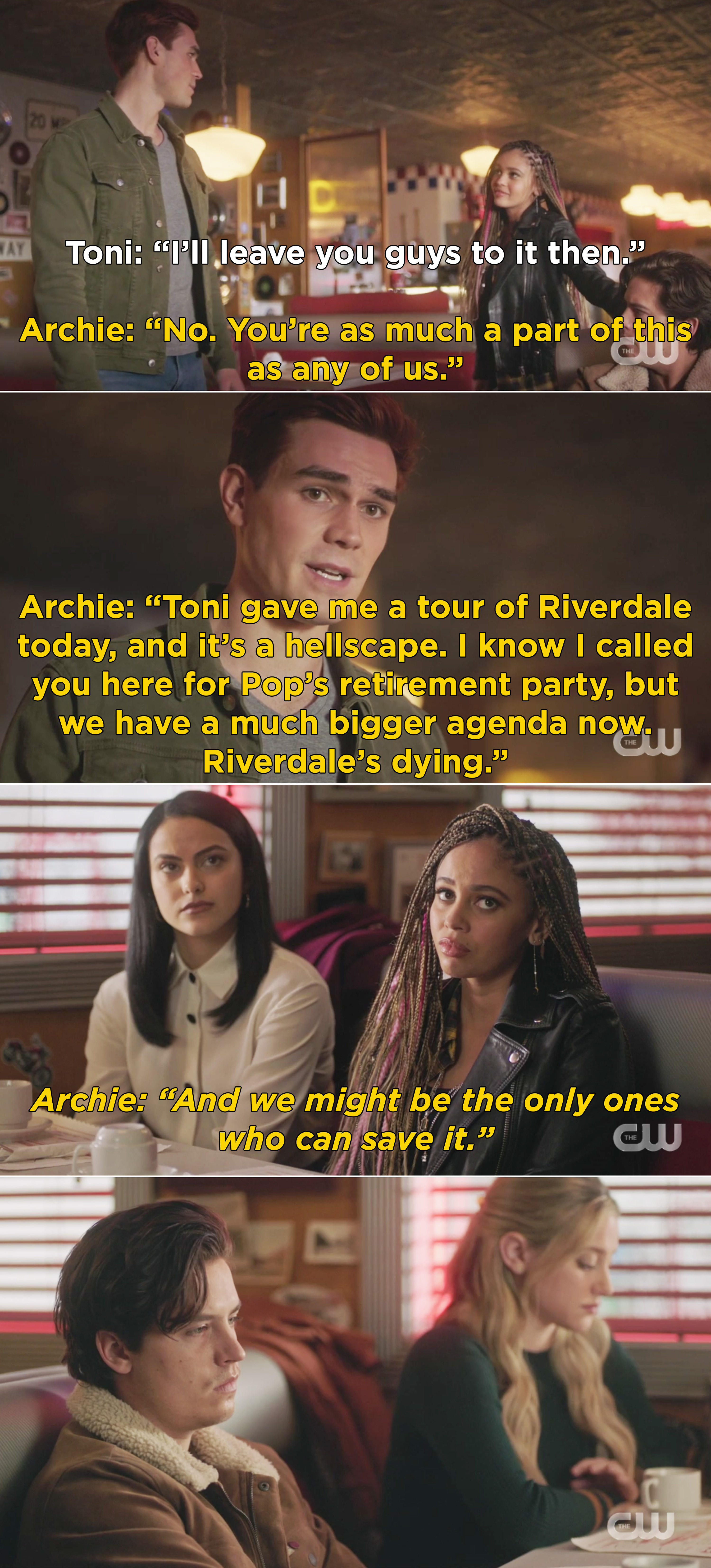 """Archie asking Toni to stay and then Archie telling Veronica, Betty, and Jughead that Riverdale is dying and they """"might be the only ones who can save it"""""""