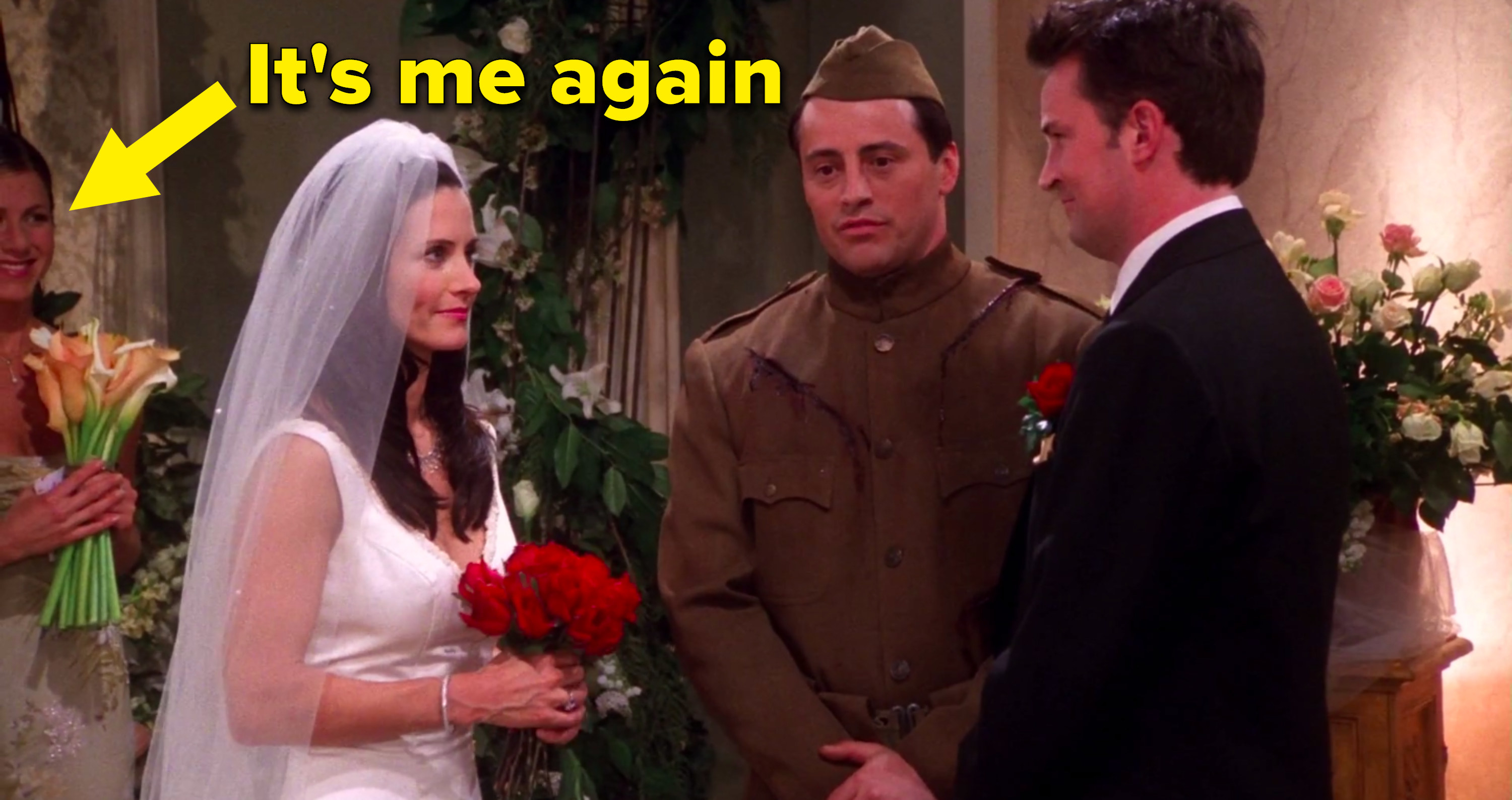 "I am Rachel from ""Friends"" looking at Monica and Chandler getting married"