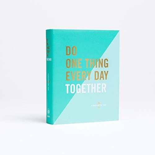 """The """"do one thing every day together"""""""