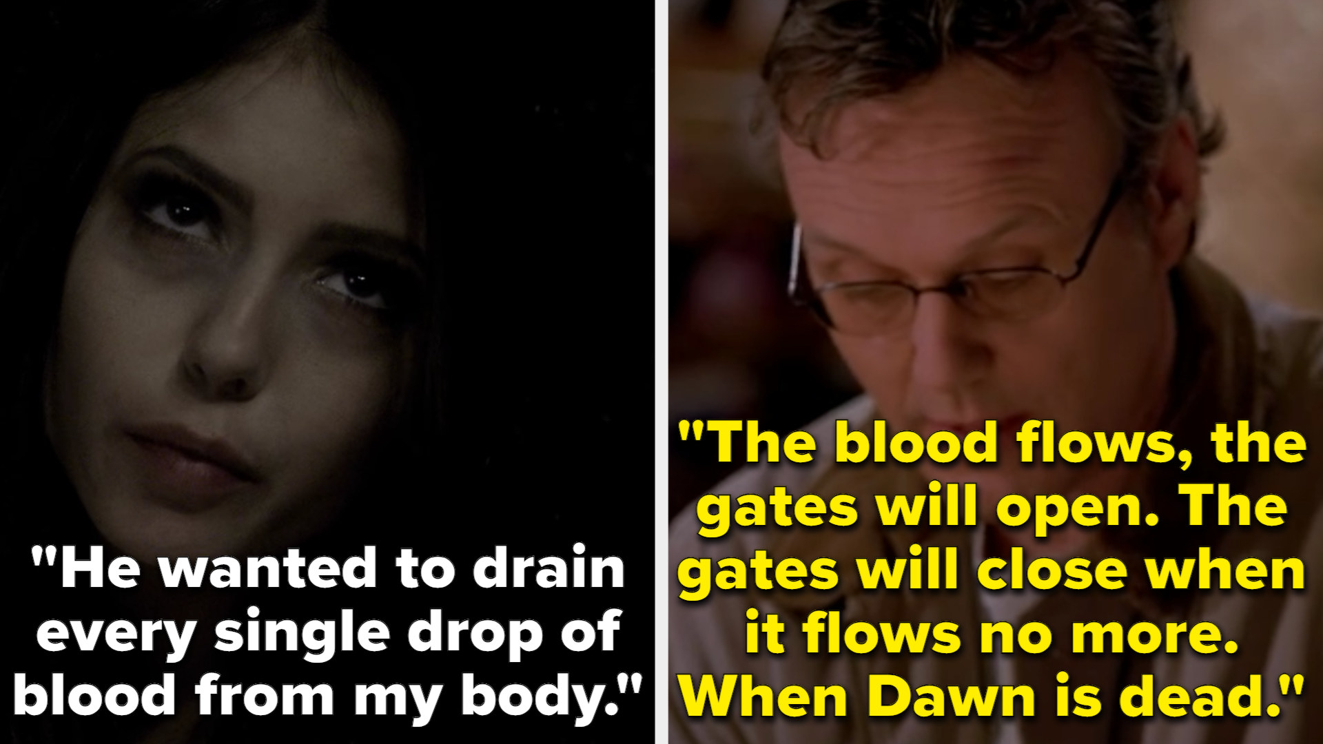 Katherine says that Klaus wants to drain Elena's blood as he wanted to do to her, and Giles says that the gates won't close until Dawn's blood stops flowing