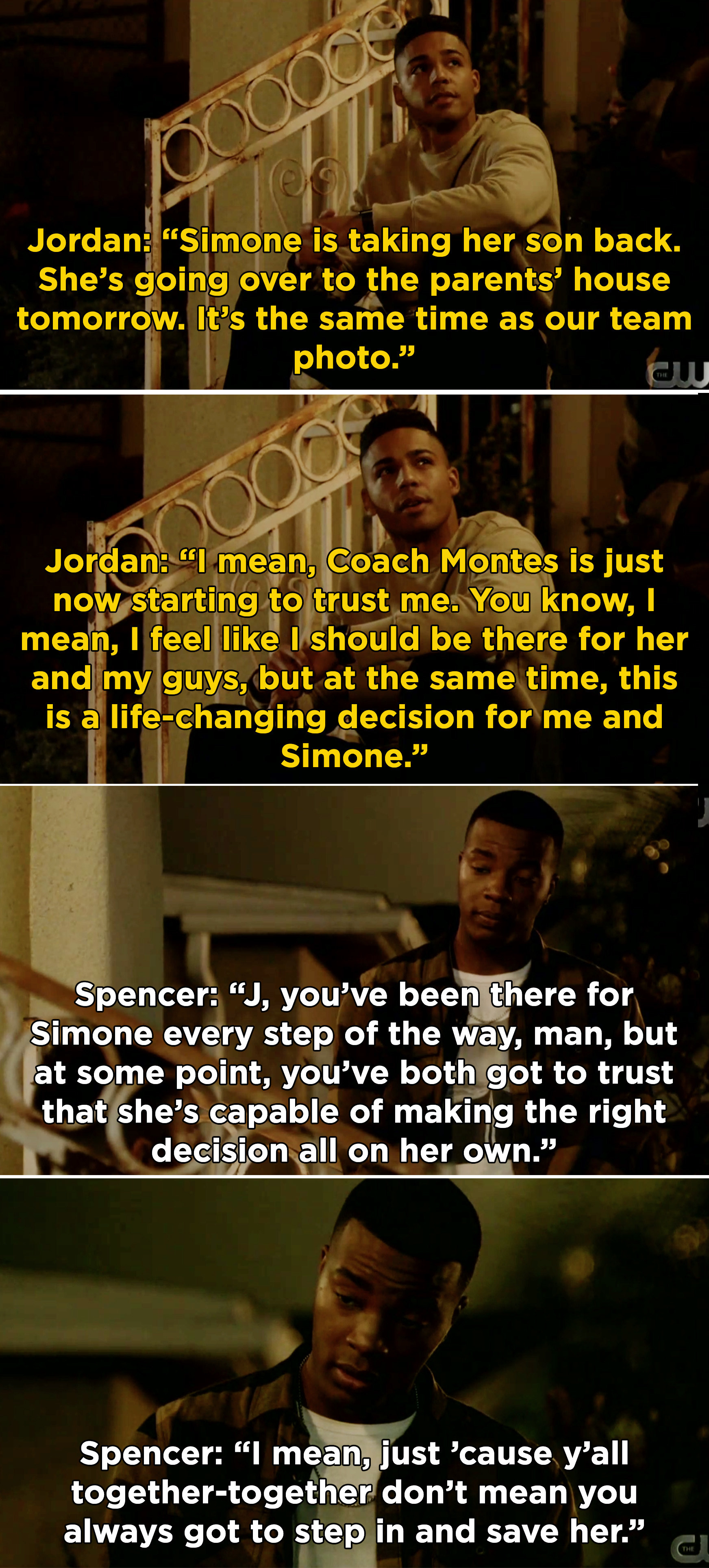 Jordan telling Spencer that Simone wants to take her son back and he's having a hard time balancing his relationship and the team