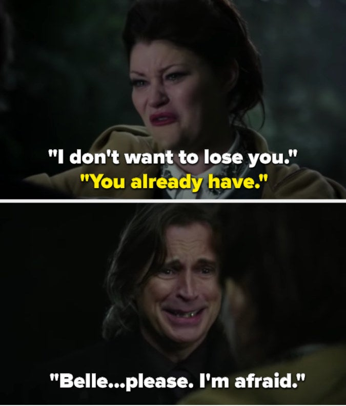 """Rumple tells Belle he doesn't want to lose her, and Belle replies """"You already have,"""" then Rumple says he's afraid"""