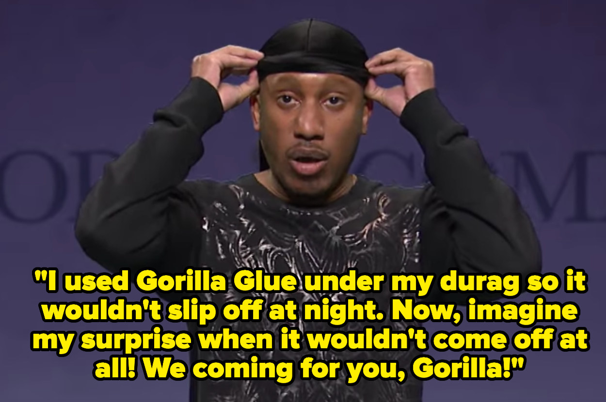 """""""I used Gorilla Glue under my durag so it wouldn't slip off at night. Now, imagine my surprise when it wouldn't come off at all! We coming for you, Gorilla!"""""""