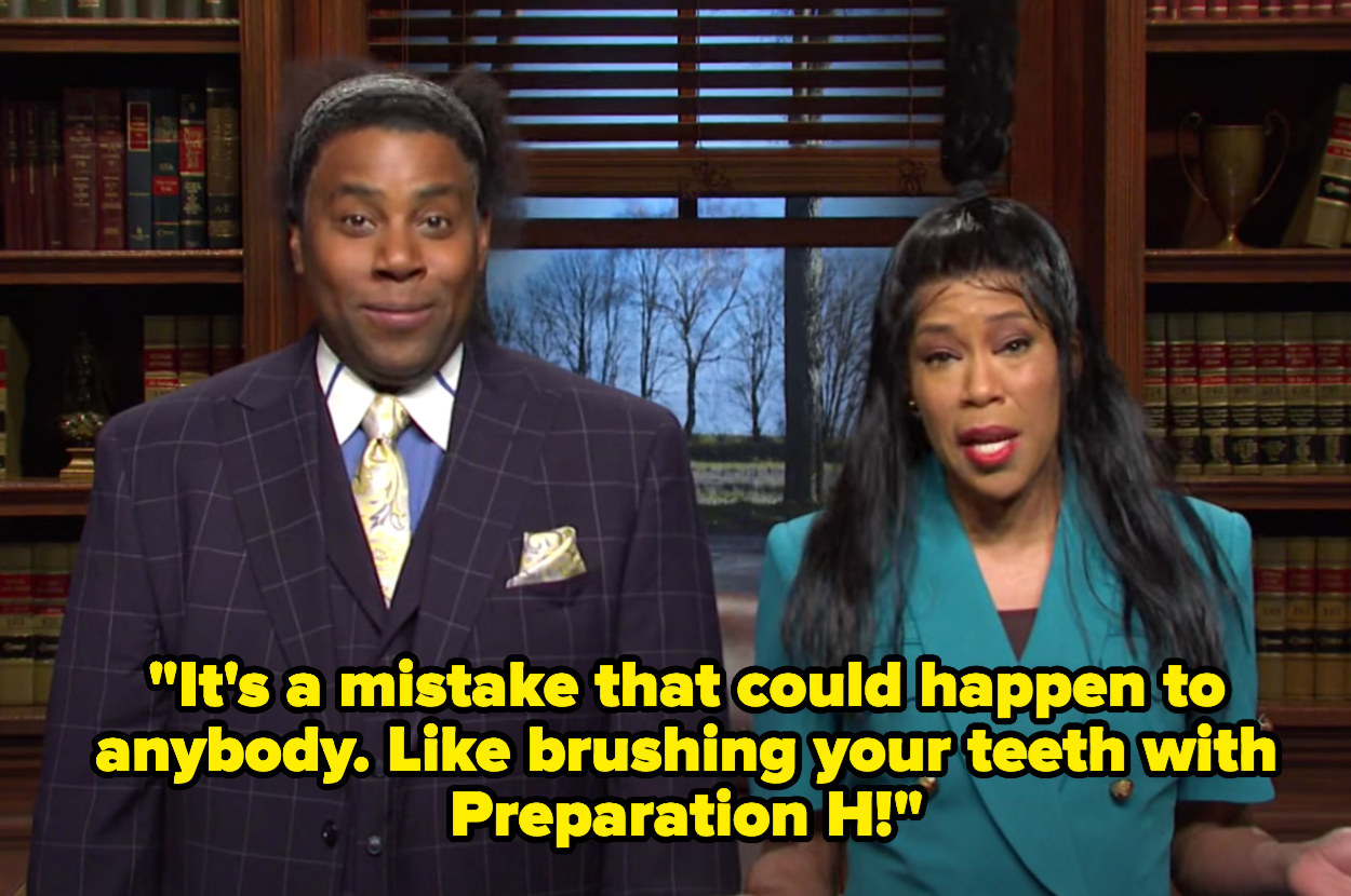 """""""It's a mistake that could happen to anybody. Like brushing your teeth with Preparation H!"""""""