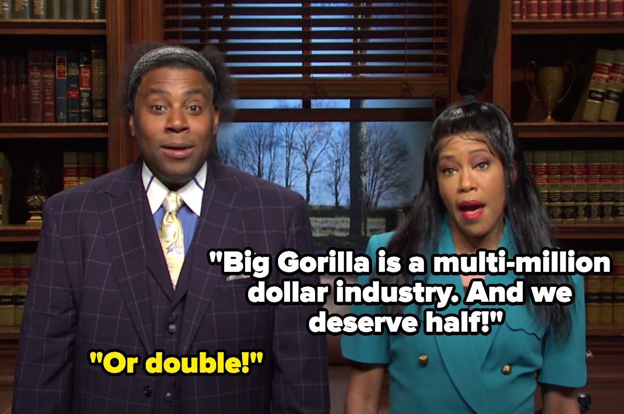 """Regina says """"Big Gorilla is a multi-million dollar industry. And we deserve half"""" to which Kenan responds """"Or double!"""""""