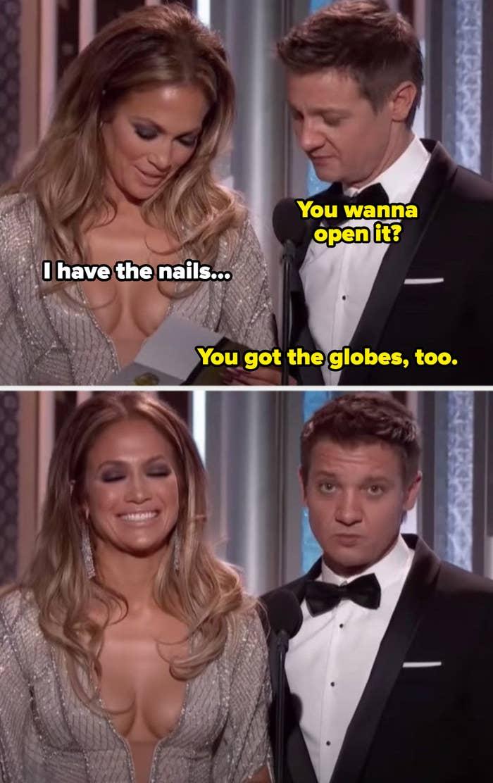 "Jeremy Renner telling Jennifer Lopez, ""You got the globes, too"""